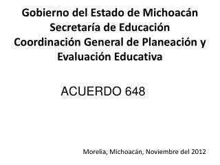 Gobierno del Estado de Michoac n Secretar a de Educaci n Coordinaci n General de Planeaci n y Evaluaci n Educativa