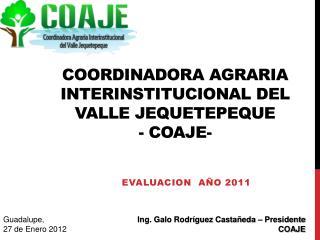 COORDINADORA AGRARIA INTERINSTITUCIONAL DEL VALLE JEQUETEPEQUE - COAJE-