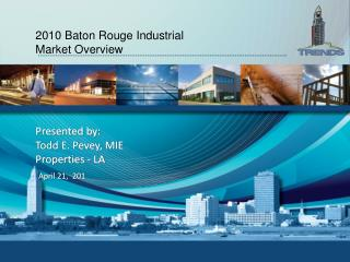 2010 Baton Rouge Industrial Market Overview