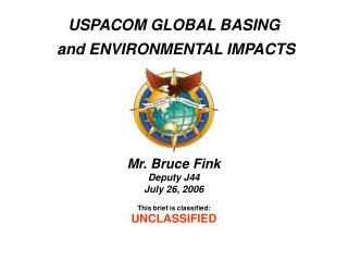 USPACOM GLOBAL BASING  and ENVIRONMENTAL IMPACTS