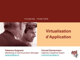 Virtualisation d Application