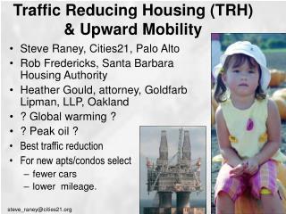 Traffic Reducing Housing TRH  Upward Mobility