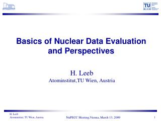 basics of nuclear data evaluation and perspectives