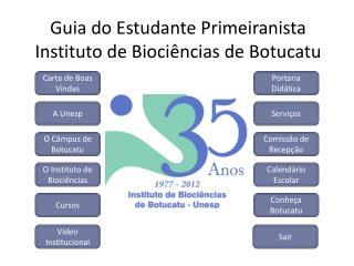 Guia do Estudante Primeiranista Instituto de Bioci ncias de Botucatu