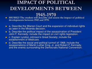IMPACT OF POLITICAL DEVELOPMENTS BETWEEN 1945-1970