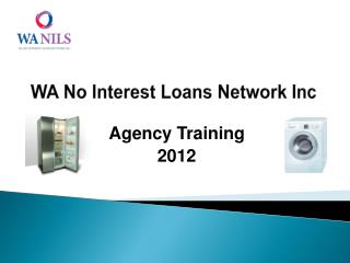 WA No Interest Loans Network Inc