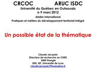 CRCOC              ARUC ISDC Universit  du Qu bec en Outaouais 6-9 mars 2012