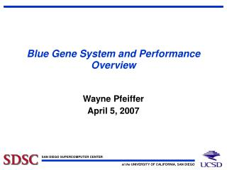 Blue Gene System and Performance Overview