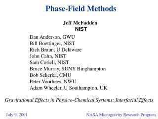Phase-Field Methods  Jeff McFadden  NIST