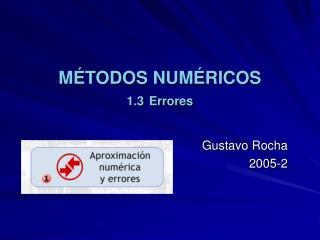 M TODOS NUM RICOS 1.3 Errores