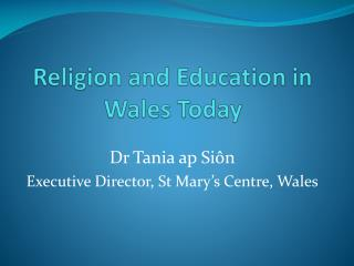 Religion and Education in Wales Today