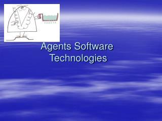 Agents Software  Technologies
