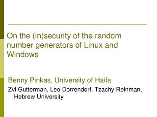 On the insecurity of the random number generators of Linux and Windows