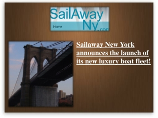 Sailaway New York announces of its new luxury yacht fleet!