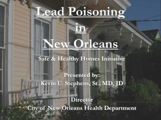 Lead Poisoning in New Orleans