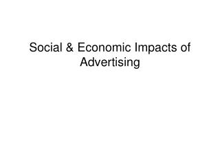 Social  Economic Impacts of Advertising