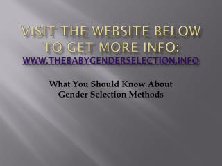 What You Should Know About Gender Selection Methods