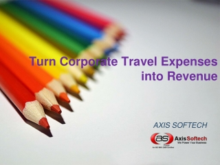 Turn Corporate Travel Expenses into Revenue