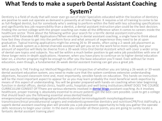 4What Tends to make a superb Dental Assistant