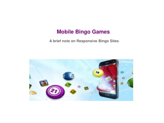 Mobile Bingo Games - A brief note on Responsive Bingo Sites