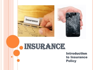 INSURANCE-Introduction to Insurance Policy