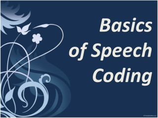 Basics of speech coding