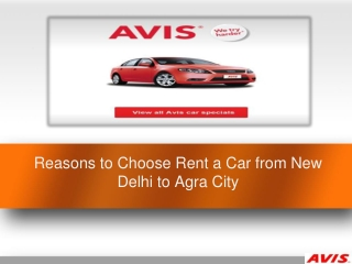 Reasons to Choose Rent a Car from New Delhi to Agra City