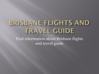 Brisbane flights and travel information