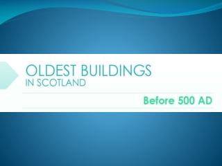 Oldest buildings in Scotland