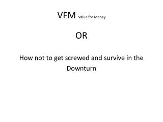 VFM Value for Money