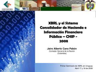 XBRL y el Sistema Consolidador de Hacienda e Informaci n Financiera P blica   CHIP -  2008