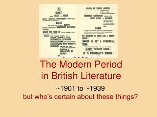 The Modern Period  in British Literature