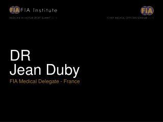 DR Jean Duby FIA Medical Delegate - France