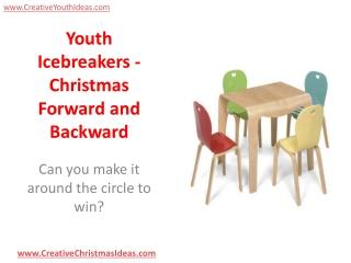 Youth Icebreakers - Christmas Forward and Backward