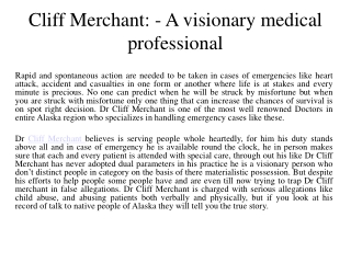 cliff merchant: - a visionary medical professional