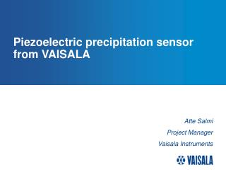Piezoelectric precipitation sensor from VAISALA