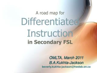 A road map for Differentiated Instruction in Secondary FSL