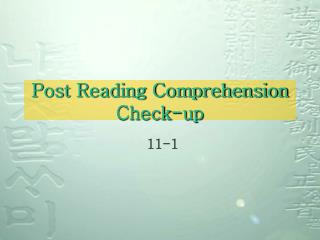 Post Reading Comprehension Check-up