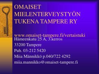 OMAISET MIELENTERVEYSTY N TUKENA TAMPERE RY  omaiset-tampere.fi