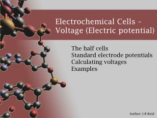 Electrochemical Cells   Voltage Electric potential