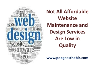 Not All Affordable Website Maintenance and Design Services