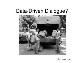 Data-Driven Dialogue
