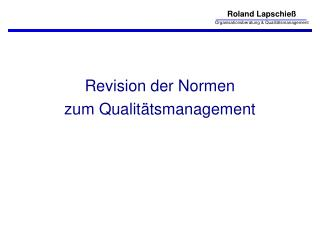 Revision der Normen zum Qualit tsmanagement