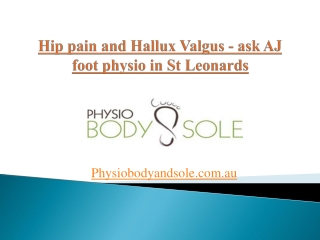Hip pain and Hallux Valgus - Ask AJ Physio in St Leonards