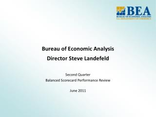 Bureau of Economic Analysis   Director Steve Landefeld