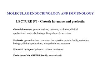MOLECULAR ENDOCRINOLOGY AND IMMUNOLOGY  LECTURE 5