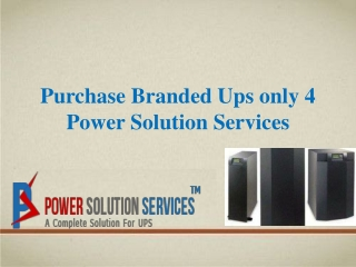 Purchase Ups only 4 Power Solution Services