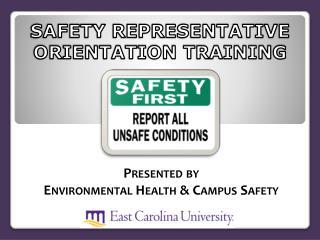 SAFETY REPRESENTATIVE ORIENTATION TRAINING