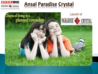 Ansal Paradise Crystal New Project,Ansal Paradise Apartments