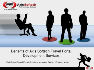 Benefits of Axis Softech Travel Portal Development Services